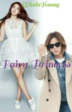 FAIRY PRINCESS ✔ by WindaYesung