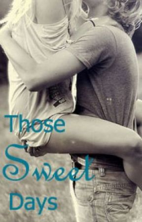Those Sweet Days by MeghanPorteous