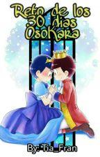 Reto de los 30 días (OsoKara version) by Tia-Fran