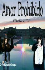 Enamorada de mi Hermanastro (Xiumin y tu)  by EunSup04