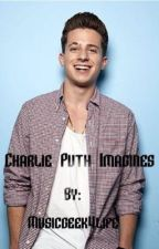 Charlie Puth Imagines by musicgeek4life