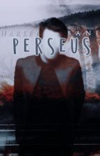 Perseus by HarleyBane