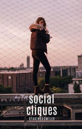 Social Clique ✔ by xFakingaSmilex
