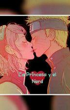 La Princesa y el Nerd 💖 by AsumyUchiha