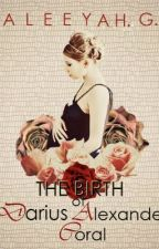 The Birth of Darius Alexander Coral by Aleeyah_G