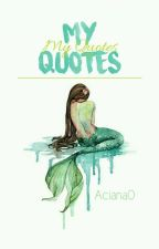 My QUOTES [C] by Aciana0