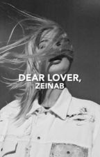 Dear lover, | ✓ by qzee__
