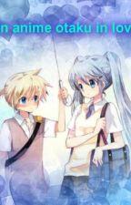 ANIME OTAKU LOVES HER FRIEND by ayamizuki26