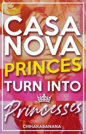 Casanova Princes turn into Princesses by chiharabanana