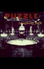 Puzzle| Laughing Jack by munshado_