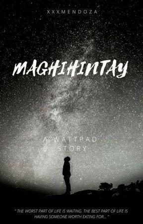Maghihintay 😊 by KyRuNicoZiel