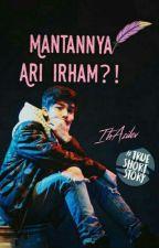 Mantannya Ari Irham?! by velizafs