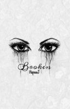 Broken by HopeeeJ