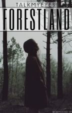 Forestland by saymyheart