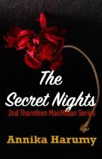 The Secret Nights by annikaharumy