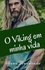 Um viking em minha vida by Manuanddrade