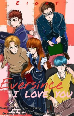 Eversince I Love You by Xhan2807