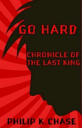 Go hard (TheLastKing) by PhilKChase