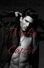 Mafia Captive by mgs9122003