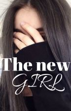 The New Girl -binnenkort herschrijvend- by Unicorn_Lolley