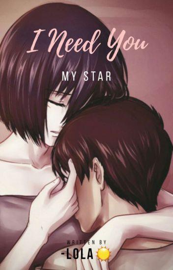 ~I Need U, My Star~ [Eren et Mikasa]