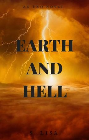 Earth And Hell ;; exo  by heartwritings