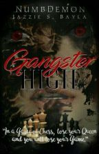 Gangster High -COMPLETED- ( Under Editing ) by numbdemon