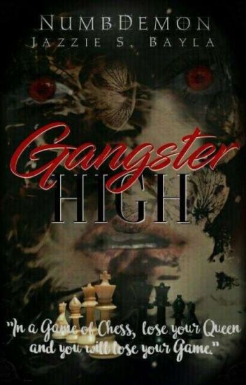 Gangster High ( #Wattys2014 ) -COMPLETED-