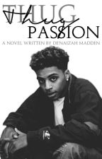 Thug Passion | Lucas Coly & Y/N | by PoeticQueen-