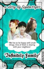 INFINITELY FAMILY by Gyuberry92