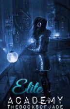 Elite Academy by TheBooksOfJade