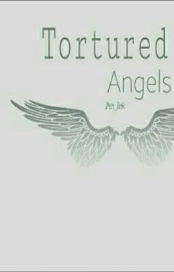 The Tortured Angels (Phan)