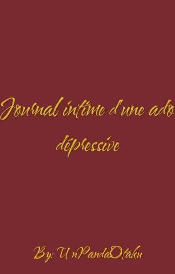 Journal Intime D Une Ado Depressive Liuka Wattpad
