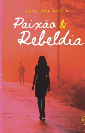 Paixão e Rebeldia by cristianebroca