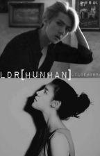 LDR [HunHan] by lildemon94