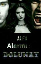 Alfa alarmı:DOLUNAY by Bad_doll22