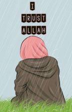 I TRUST ALLAH by ItrustAllah
