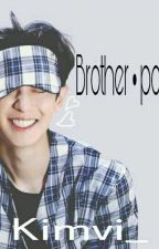 Brother • Pcy [H I A T U S] by KimVi_