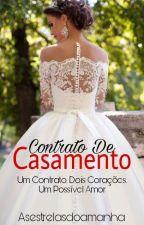 Contrato De Casamento by Asestrelasdoamanha