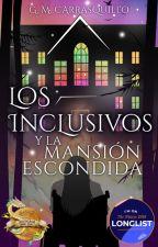 Los Inclusivos: la mansión escondida | #1 © by GMCR25