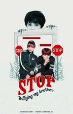 stop bullying my brother 🚫 vkook by EffyRocks
