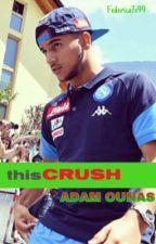 thisCrush   Adam Ounas  by Federica7e99
