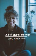 how he's doing » a friends fanfic by vevlvn