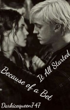 It All Started With A Bet... (Dramione) by darkicequeen747