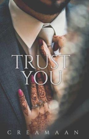 Trust You  [Muslim Story] by Creamaan