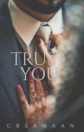 Trust You  [TRUE STORY] by creamaan
