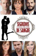 Segredos de Sangue by Lyssa_Silver