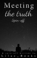Meeting the truth  by Lilac_Books