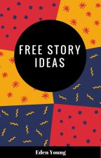 Free Story Ideas by esyoung