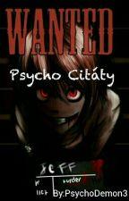 Psycho Citáty by PsychoDemon3